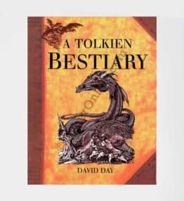 A Tolkien Bestiary: by David Day - New!