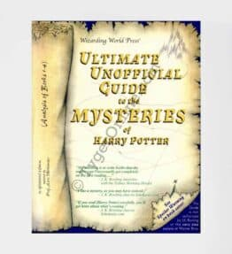 Ultimate Unofficial Guide to the Mysteries of Harry Potter: by G. Waters