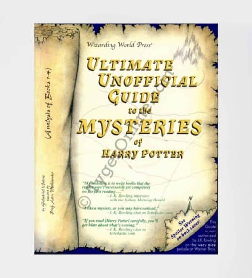 Ultimate Unofficial Guide to the Mysteries of Harry Potter: by Galadriel Waters (Author)