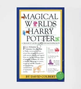 The Magical Worlds of the Harry Potter: by David Colbert
