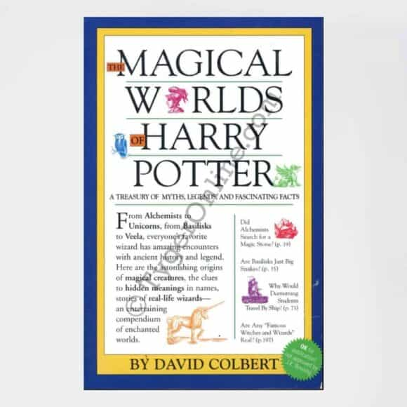 The Magical Worlds of the Harry Potter: by David Colbert (Author)